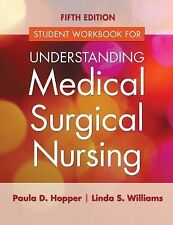 Study Guide for Understanding Medical Surgical Nursing by Paula D. Hopper and...