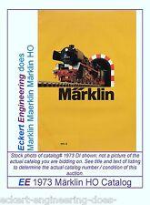 EE 1973 DI LN Marklin Maerklin Märklin Total Catalog 1973E LikeNew Condition