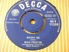 "MIKE PRESTON - MARRY ME / GIRL WITHOUT A HEART    7"" VINYL"