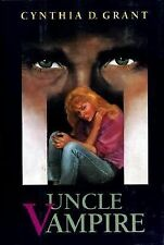 Uncle Vampire by  Cynthia D. Grant (Hardcover) Overcoming Abuse