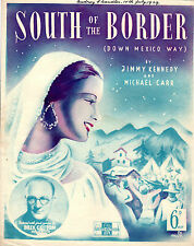 SHEET MUSIC - SOUTH OF THE BORDER (DOWN MEXICO WAY) - BILLY COTTON (1939)