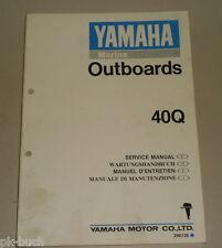 Werkstatthandbuch Yamaha Außenborder Motor Marine Outboards 40Q Stand 08/1990