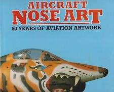 Aircraft Nose Art: 80 Years of Aviation Artwork by JP Wood (1992, Hardcover)