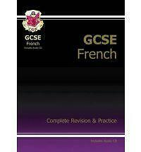 GCSE French Complete Revision & Practice with Audio CD: Complete Revision and Pr