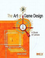 The Art of Game Design : A book of Lenses by Jesse Schell (2009 PDF )