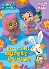 Hologramatic Sticker Book Ser.: Here Comes Bubble Bunny! (Bubble Guppies) by...