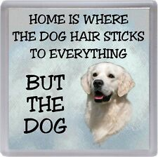 "Golden Retriever Coaster ""Home is Where the Dog Hair Sticks ....."" by Starprint"