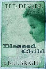 Blessed Child (The Caleb Books Series) [Apr 04, 2001] Dekker, Ted and Bright, ..