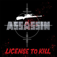 Assassin-License to Kill (new*lim.500 rerelease * us metal 1983 * Malice * Overlord)