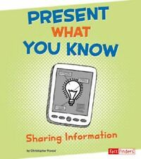 Present What You Know: Sharing Information (Research Tool Kit)-ExLibrary