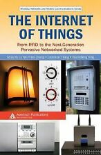 Wireless Networks and Mobile Communications: The Internet of Things : From...