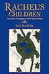 Rachel's Children: Stories from a Contemporary Native American Woman (-ExLibrary