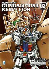 MANGA - Gundam 0083 Rebellion 3 - Gundam Universe 59 - Star Comics - NUOVO