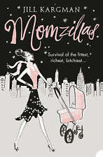 Momzillas, By Kargman, Jill,in Used but Acceptable condition
