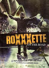 Buch Roxette Roxxxette On The Road, Photobook, 2016 Per Gessle Marie Fredriksson