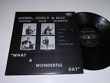 Ansel, Curly & Mac: What A Wonderful Day LP - Sounds Of Altanta - Bluegrass