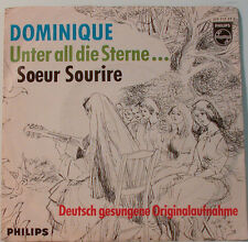 "DOMINIQUE - UNTER ALL DIE STERNE ... SOEUR SOURIRE - PHILIPS  [F137] 7""SINGLES"