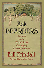 Ask Bearders: Answers to the World's Most Challenging Cricket Questions by Frin