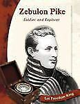 Zebulon Pike: Soldier and Explorer (Let Freedom Ring)-ExLibrary