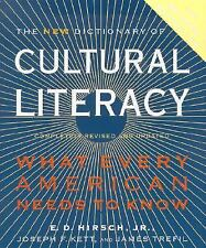 The New Dictionary of Cultural Literacy: What Every American Needs to Know E. D