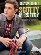 See You Tonight Sheet Music Piano Vocal Scotty McCreery NEW 000128403
