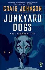 Craig Johnson - Junkyard Dogs (2011) - New - Trade Paper (Paperback)