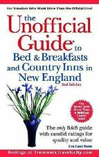 The Unofficial Guide to Bed & Breakfasts and Country Inns in New England (Un