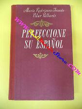 book libro Maria Rodriguez Iriondo PERFECCIONE SU ESPANOL 1976 bulgaro (L14)