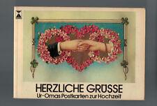 Herzliche Grüsse - Ur-Omas Postkarten zur Hochzeit - 1984