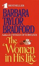 BUY 2 GET 1 The Women in His Life by Barbara Taylor Bradford (1991, Paperback)