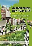 Garden Guide: New York City, Revised Edition, Nancy Berner, Susan Lowry
