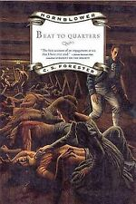 Beat to Quarters by C S Forester (Paperback / softback)