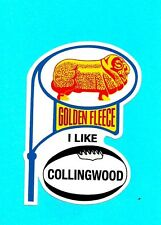 GOLDEN FLEECE I LIKE COLLINGWOOD Decal Sticker PETROL PROMO afl vfl THE MAGPIES