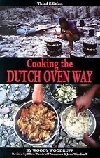 Cooking the Dutch Oven Way, Woody Woodruff, New Book