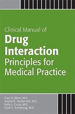Manual of Drug Interaction Principles for Medical Practice: The P450 System