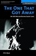 ONE THAT GOT AWAY, THE (M): My SAS Mission Behind Iraqi Lines (Potomac's Memorie