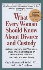 What Every Woman Should Know About Divorce and Custody (Rev): Judges, -ExLibrary