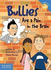 Bullies Are a Pain in the Brain (Laugh & Learn®) Romain, Trevor Paperback