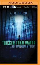 Leo Waterman Mystery: Thicker Than Water by G. M. Ford (2015, MP3 CD,...