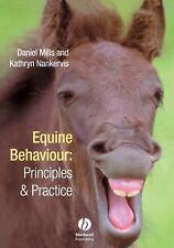 Equine Behaviour: Principles and Practice by Mills, Daniel S., Nankervis, Kathr