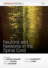 Cellular and Network Functions in the Spinal Cord (Annals of the New York Academ