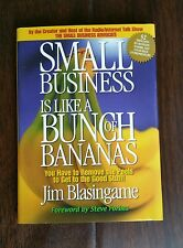 AUTOGRAPHED COPY of Small Business Is Like a Bunch of Bananas by JIM BLASINGAME