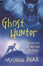 NEW Ghost Hunter: Chronicles of Ancient Darkness book 6, Michelle Paver Paperbac