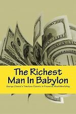The Richest Man in Babylon- Six Laws of Wealth by George Clason (2016,...