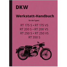 DKW RT 175 200 250 350 VS Reparaturanleitung Montageanleitung Werkstatthandbuch