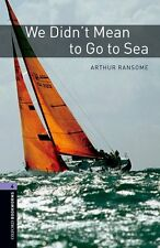 Oxford Bookworms Library Level 4. We Didn't Mean to Go to Sea - 9780194791939