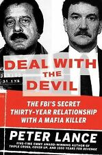 DEAL WITH THE DEVIL: The FBI's Secret 30-Year Relationship with a Mafia..2014-HC