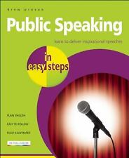 Public Speaking in Easy Steps: Learn to Deliver Inspirational Speeches-ExLibrary