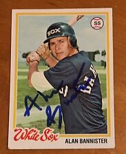 ALAN BANNISTER 100% AUTHENTIC AUTOGRAPHED 1978 TOPPS CARD !  BASEBALL STAR
