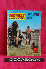 Far West magazine - L'implacable sherif - 1966